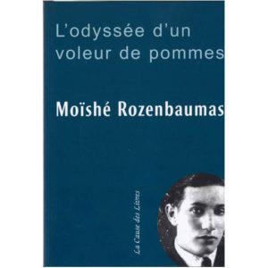 Moïshe Rozenbaumas – L'odyssée d'un voleur de pommes