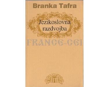 Livre en croate : Branka Tafra – Jezikoslovna razdvojba