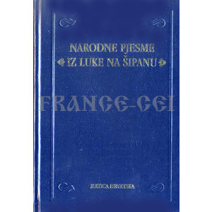 Livre en croate : Narodne pjesme 'Iz like na sipanu' Andro Murat