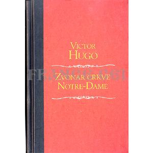 Livre en croate: Zvonar crkve Notre-Dame, Victor Hugo
