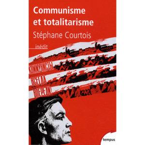 Courtois Stéphane : Communisme et totalitarisme