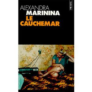 MARININA Alexandra : Le cauchemar