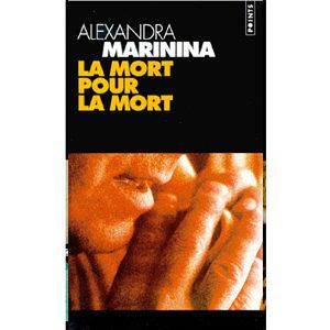 MARININA Alexandra : La mort pour la mort