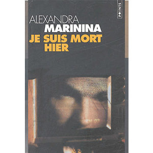 MARININA Alexandra : Je suis mort hier