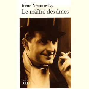 Némirovsky Irène : Le maître des âmes