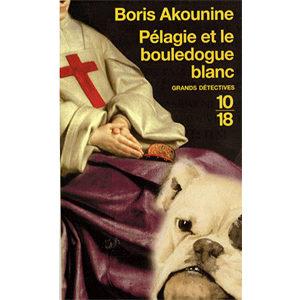 AKOUNINE Boris : Pélagie et le bouledogue blanc