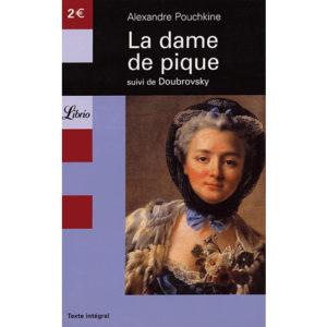 POUCHKINE Alexandre – LA DAME DE PIQUE