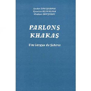 Parlons khakas – Une langue de Sibérie
