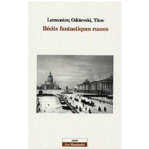 Lermontov, Odoievski, Titov : Récits fantastiques russes
