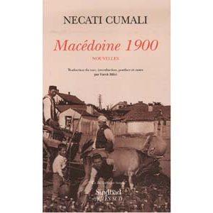 Cumali Necati : Macédoine 1900