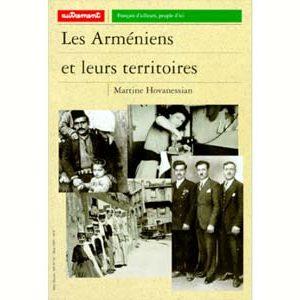 Hovanessian Martine : Les Arméniens et leurs territoires