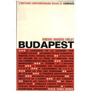 Brugere Trelat : Budapest, Histoire contemporaine revue
