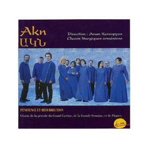 Cdre1005 – Akn, Pénitence et Résurrection : Liturgie arménienne
