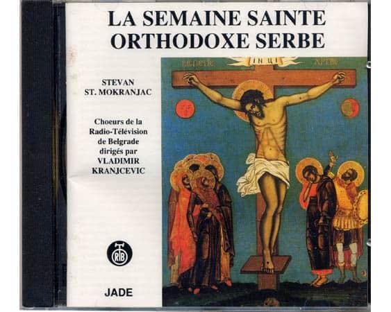 Cdts01 – La semaine Sainte orthodoxe serbe