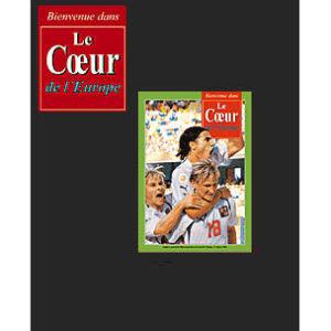 La revue 'Le Coeur de l'Europe' 2006 / numéro spécial