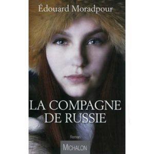 Edouard MORADPOUR : La compagne de Russie