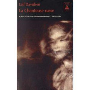 Davidsen Leif : La Chanteuse russe
