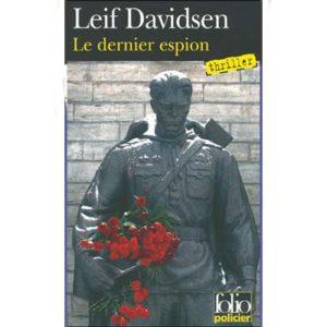 Davidsen Leif : Le dernier espion