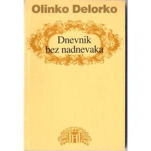 Livre en croate : Olinko Delorko – Dnevnik bez nadnevaka