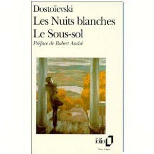 DOSTOIEVSKI : Les Nuits blanches – Le Sous-sol  (1989)