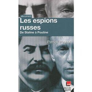 Pesnot P. : Les espions russes de Staline à Poutine
