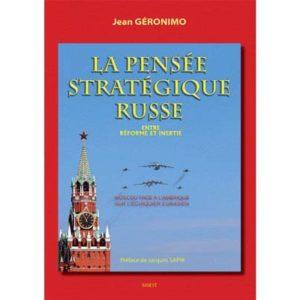 Geronimo Jean : La pensée stratégique russe