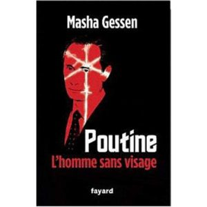 Gessen Masha : Poutine, l'homme sans visage