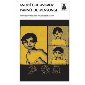 GUELASSIMOV Andreï : L'Année du mensonge