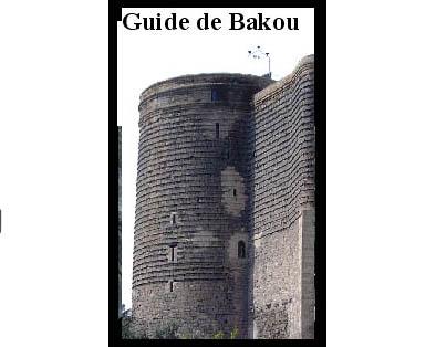 Guide de Bakou (Azerbaïdjan)