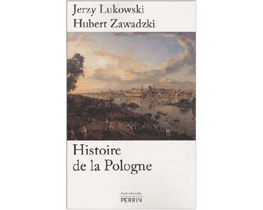 Lukowski Jerzy, Zawadzki Hubert : Histoire de la Pologne