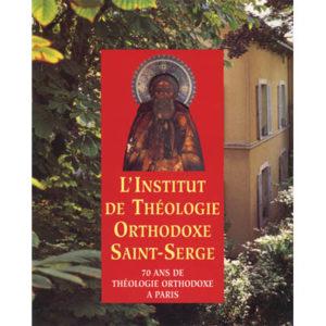 L'Institut de theologie orthodoxe Saint-Serge a 70 ans (Album)