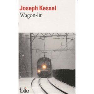 Kessel Joseph : Wagon-lit