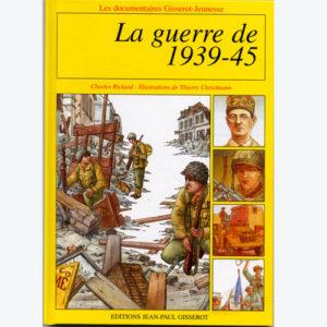 """Livre illustré """"La Guerre de 1939 – 45"""""""