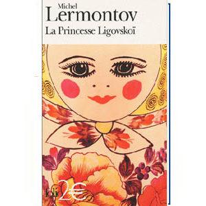 LERMONTOV Michel : La princesse Ligovskoï