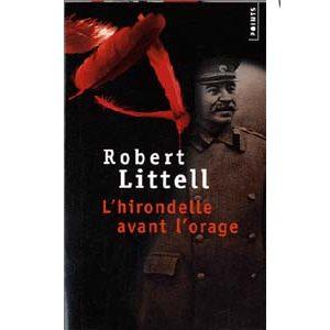 Robert Littell : L'hirondelle avant l'orage