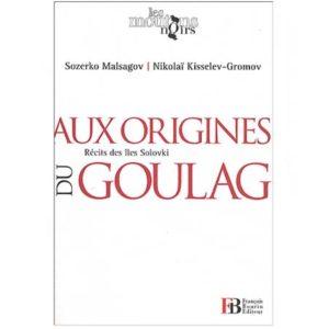 Aux origines du Goulag, Récits des îles Solovki (A1)