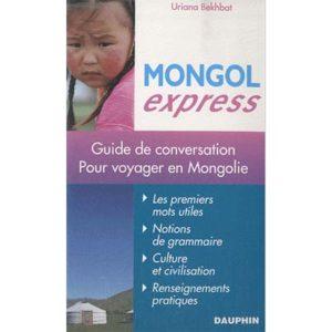 Mongol express – Pour voyager en Mongolie
