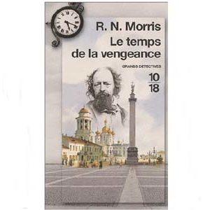 Morris : Le temps de la vengeance (Suite de Crime et Châtiment)