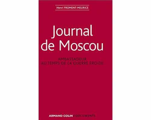 Journal de Moscou – Ambassadeur au temps de la guerre froide