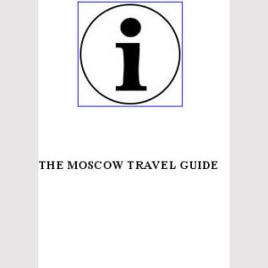 The Moscow travel guide (en anglais)