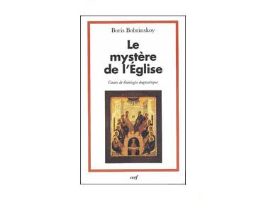 Bobrinskoy: Le mystère de l'Eglise Cours de théologie (orthodoxe