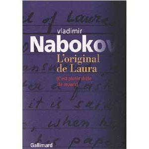 NABOKOV V. : L'original de Laura C'est plutôt drôle de mourir