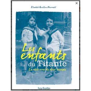 Navratil Elisabeth : Les enfants du Titanic. L'histoire vraie