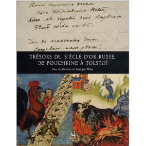 Nivat G. : Trésors du siècle d'or russe, de Pouchkine à Tolstoi