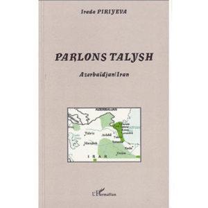 Parlons talysh – Azerbaïdjan/Iran