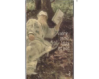 Pozner Vladimir : Tolstoï est mort