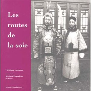 Album : Les routes de la soie