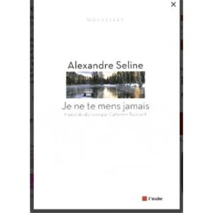 Seline Alexandre : Je ne te mens jamais