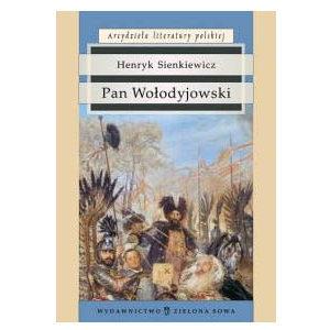Sienkiewicz Henryk : Pan Wołodyjowski (polonais)