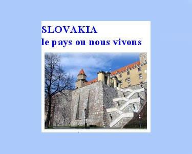 Guide de Slovaquie : Slocakia le pays ou nous vivons